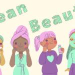 CLEAN Blog – 咩係CLEAN BEAUTY?
